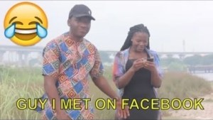 Video: Nigerian Comedy Clips - Guy I Met On Facebook